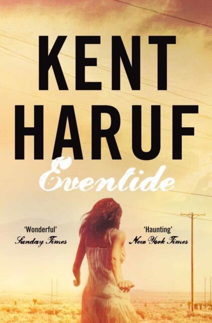 Eventide von Kent Haruf (2013, Taschenbuch)