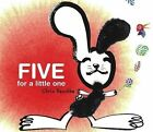 Five for a Little One by Chris Raschka (Other book format, 2006)