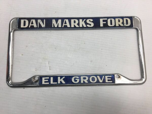 OLD VINTAGE FORD ELK GROVE DAN MARKS CALIFORNIA CAR DEALER License ...