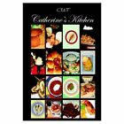 Catherine's Kitchen 9781420832129 by CWT Paperback