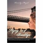 Flying out of Brooklyn 9780595695874 by Beverly Magid Hardcover