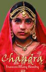 Chandra by Frances Mary Hendry (Paperback, 2004)