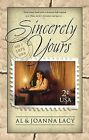Sincerely Yours by Al Lacy, Joanna Lacy (Paperback, 2001)