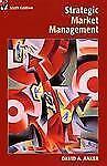 Strategic Marketing Management, 6th Edition (Strategic Market Manageme-ExLibrary