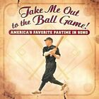 Take Me Out to the Ball Game [CMH] by Various Artists (CD, Mar-2003, CMH Records)