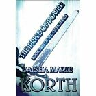 The of Power 9781448955633 by Daisha Marie Korth Paperback