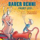 Bauer Benni fährt los von Ted van Lieshout (2015, Gebundene Ausgabe)