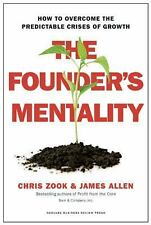 Founder's Mentality : How to Overcome the Predictable Crises of Growth by...