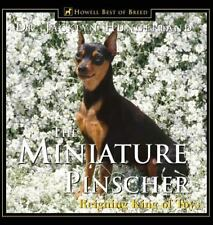 Miniature Pinscher : Reigning King of Toys by Jacklyn E. Hungerland (2000,.