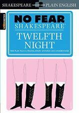 No Fear Shakespeare: Twelfth Night by SparkNotes Staff and William Shakespeare (2003, Paperback)