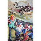 The Martigny Effect 9781438957616 by Paul D. Dasilva Paperback