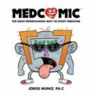 Medcomic: The Most Entertaining Way to Study Medicine by Jorge Muniz (Paperback, 2015)