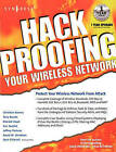 Hackproofing Your Wireless Network by Les Owens, Syngress (Paperback, 2002)