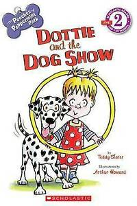 The-Pooches-of-Peppermint-Park-Dottie-and-the-Dog-Show-Scholastic-Reader-Leve