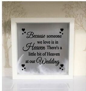 Because Someone We Love Is In Heaven There Is A Little Bit Of Heaven