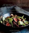 Jewish Cooking for All Seasons: Fresh, Flavorful Recipes for Holidays and Every Day by Laura Frankel (Paperback, 2016)