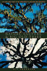 Nature, Culture and Big Old Trees: Live Oaks and Ceibas in the Landscapes of Louisiana and Guatemala by Kitty Anderson (Paperback, 2004)