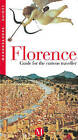 Florence: Guide for the Curious Traveller by Gian Bruno Ravenni, Paolo de Simonis, Claudio Rosati (Paperback, 1999)