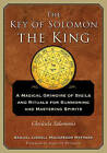 The Key of Solomon the King: A Magical Grimoire of Sigils and Rituals For Summoning and Mastering Spirits Clavicula Salomonis by S. L. MacGregor Mathers (Paperback, 2016)