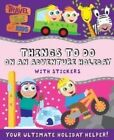 Things To Do On An Adventure Holiday by Maria Constant (Paperback, 2011)