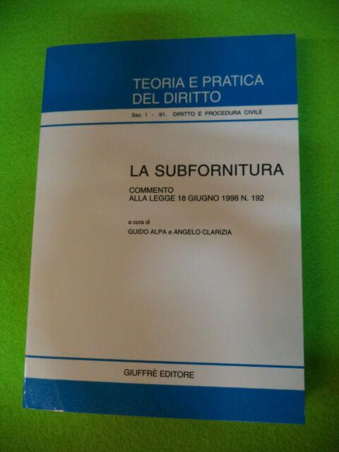 Book libro LA SUBFORNITURA commento legge 18 giugno 1998 n.192 GIUFFRE' (L14)