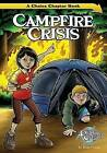 Campfire Crisis: A Choice Chapter Book by Blake Hoena (Paperback, 2013)