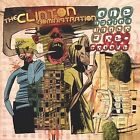 One Nation Under a Re-Groove by The Clinton Administration (CD, Apr-2003, Magnatude Records)