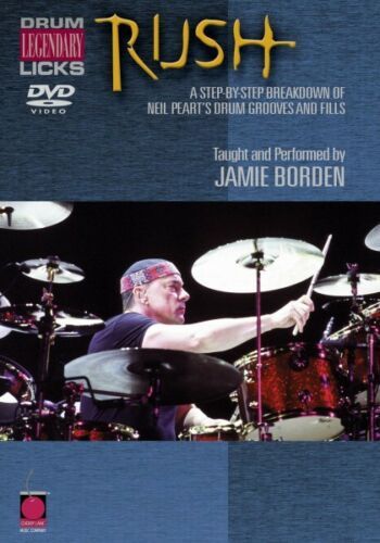 Rush Legendary Licks for Drums A Breakdown of Neil Peart/'s Drum Groove 002500628