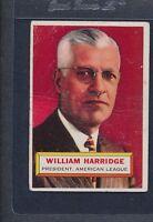 1956 Topps WB #001 William Harridge AL President Poor *1