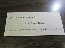 ALEXANDER PURVES - REAL ESTATE OFFICER 1890 / 1900'S - SCRANTON PA CALLING CARD