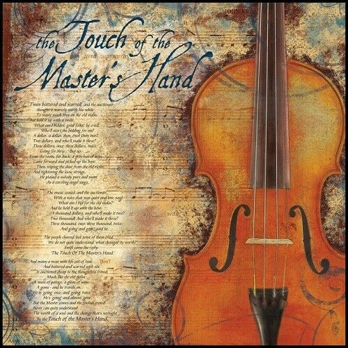 The Touch of the Master/'s Hand Poem 17x17 Print