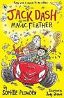 Jack Dash and the Magic Feather by Sophie Plowden (Paperback, 2015)