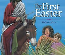 The First Easter by Carol Heyer (2015, Paperback)