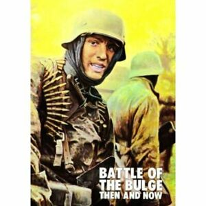 Battle of the Bulge Then and Now