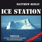 Ice Station von Matthew Reilly (2007)