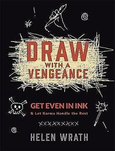 Draw-With-A-Vengeance-Get-Even-in-Ink-and-Let-Karma-Handle-the-Rest-Wrath-Hel
