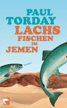 Lachsfischen im Jemen von Paul Torday (2008, Taschenbuch)