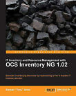 IT Inventory and Resource Management with OCS Inventory NG 1.02 by Barzan Tony Antal (Paperback, 2010)