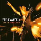 Live In Portland (Ltd./Downloadcode/Colored VI von Firewater (2016)