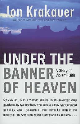 1 of 1 - Under the Banner of Heaven, Krakauer, Jon, New Book
