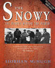 The Snowy: the People behind the Power by Siobhan McHugh (Paperback, 1995)