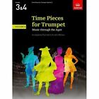 Time Pieces for Trumpet Volume 3 Music Through The Ages in Three Volumes