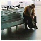 Glen Campbell by The Time I Get to Phoenix LP Vinyl (us) 33rpm
