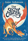 The Secret Country by Jane Johnson (Paperback, 2006)