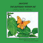 Imagine the Butterfly Within Me by Katherine Russell (Paperback / softback, 2008)