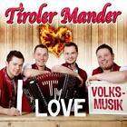 I Love Volksmusik von Tiroler Mander (2016)