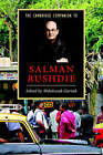 The Cambridge Companion to Salman Rushdie by Cambridge University Press (Paperback, 2007)