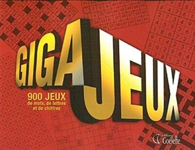 Giga Jeux. 900 jeux de mots, de lettres et de chiffres - Marjolaine Pageau