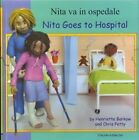 Nita Goes to Hospital in Italian and English by Henriette Barkow (Paperback, 2005)
