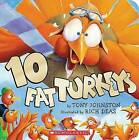10 Fat Turkeys by Tony Johnston (Board book, 2009)
